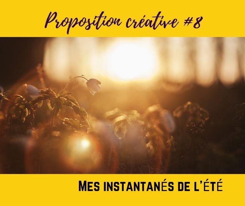PROPOSITION CREATIVE #8 – Instantanés de l'été